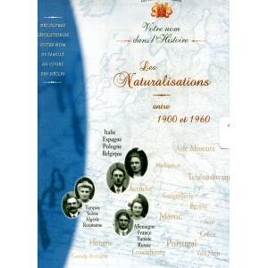 Les Naturalisations entre 1900 et 1960 (Cd-Rom)