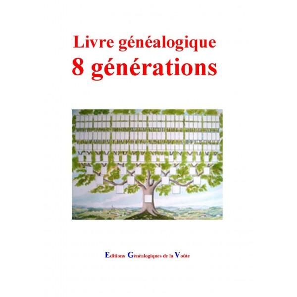 Préférence Livre généalogique 8 générations - Editions genealogiques de la Voute EW08