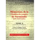 Mémoriaux de la chambre des comptes de Normandie XIV°-XVII° siècles Tome 10